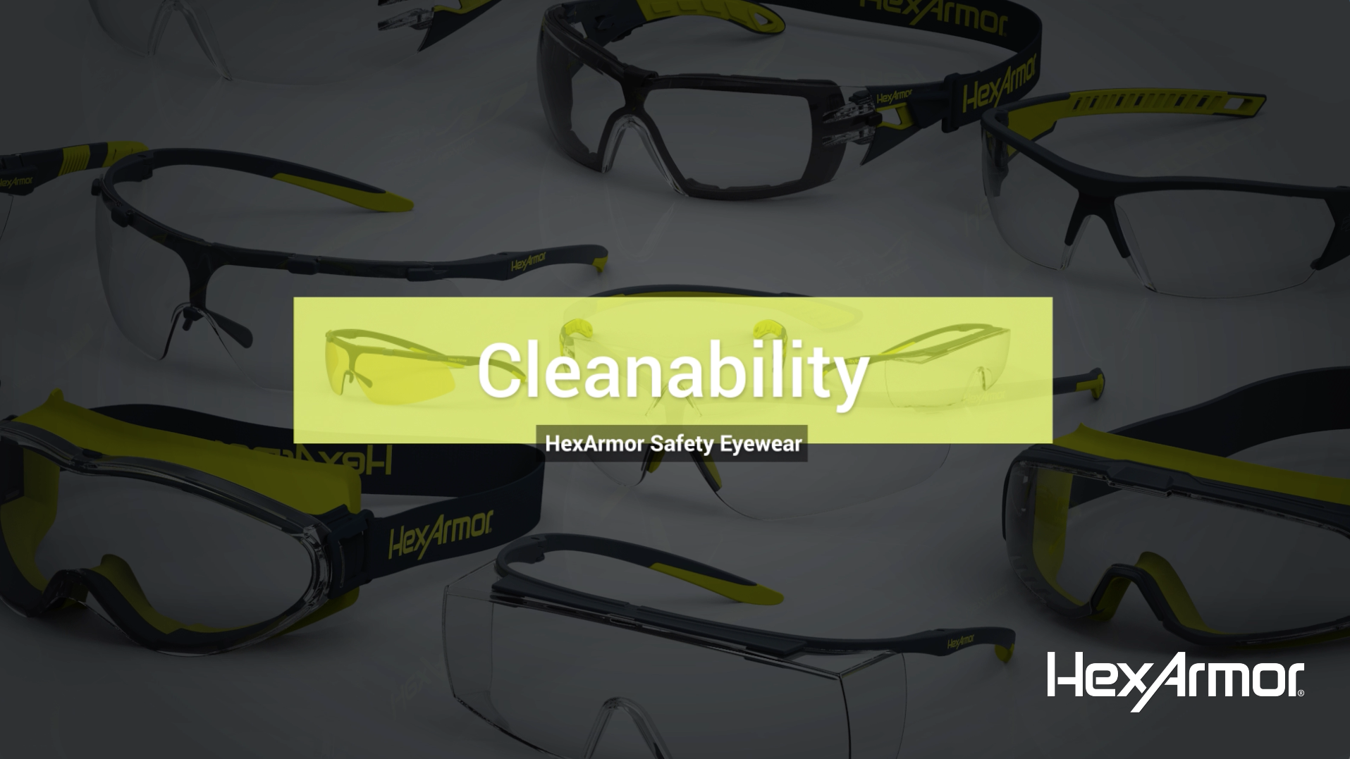 Cleanability — HexArmor Safety Eyewear