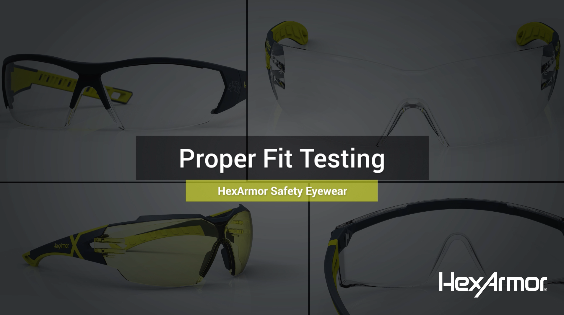 Proper Fitting — HexArmor Safety Eyewear
